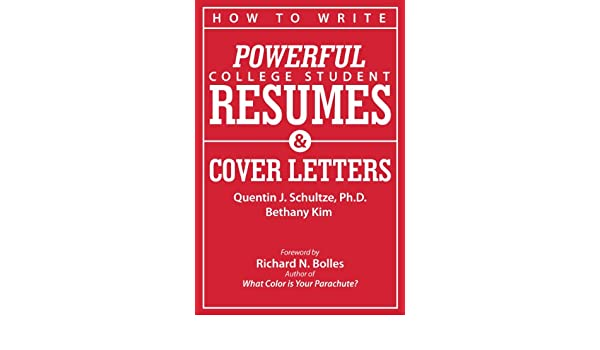 amazon how to write powerful college student resumes and cover