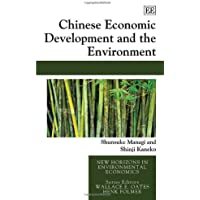 Chinese Economic Development and the Environment (New Horizons in Environmental Economics)