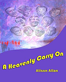 A Heavenly Carry On by [Allan, Alison]