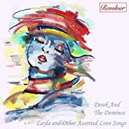 Layla and Other Assorted Love Songs