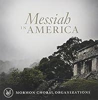 Messiah in America【CD】 [並行輸入品]