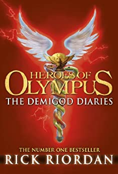 The Demigod Diaries (Heroes of Olympus Book 6) by [Riordan, Rick]