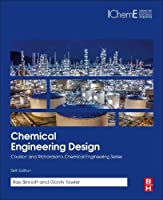 Chemical Engineering Design, Sixth Edition: SI Edition (Chemical Engineering Series)