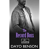 The Record Boss: A Spiritual Warfare Romantic Thriller (The Lincolns Book 4) (English Edition)