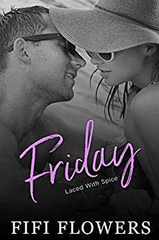 FRIDAY: Laced with Spice (Hookup Café) by [Flowers, Fifi]