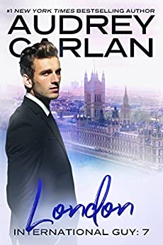 London (International Guy Book 7) by [Carlan, Audrey]