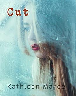 Cut by [Mareé, Kathleen]