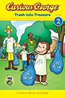 Curious George: Trash into Treasure (CGTV Reader)