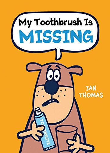My Toothbrush Is Missing! (The Giggle Gang)