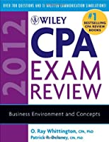 Wiley CPA Exam Review 2012, Business Environment and Concepts (Wiley Cpa Exam Review Business Environment & Concepts)