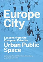Europe City: Lessons from the European Prize for Urban Public Space
