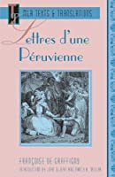 Lettres D'une Péruvienne (Texts and Translations)