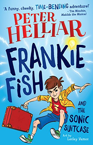 Frankie fish and the sonic suitcase ebook helliar peter lesley frankie fish and the sonic suitcase by peter helliar fandeluxe Images