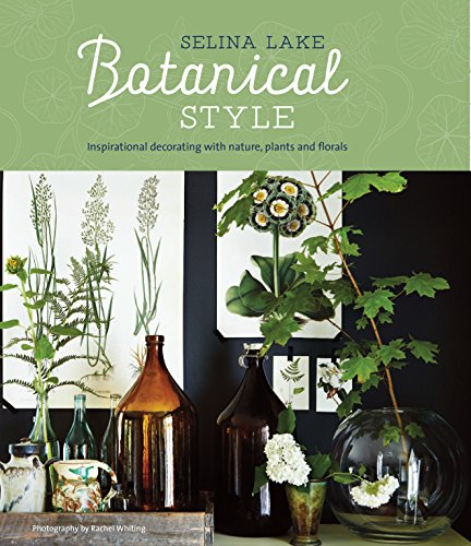 Botanical Style: Inspirational...