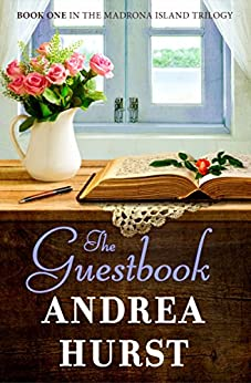The Guestbook (Madrona Island Series 1) by [Hurst, Andrea]
