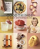 Good Things for Easy Entertaining: The Best of Martha Stewart Living 画像
