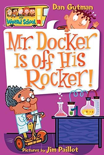 My Weird School #10: Mr. Docker Is off His Rocker!の詳細を見る