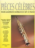 MULE y LONDEIX - Piezas Clasicas Celebres para Saxofon Soprano en Sib y Piano