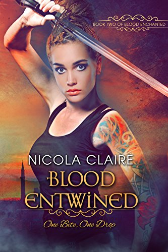 Blood Entwined (Blood Enchanted, Book 2): A Vampire Hunter Paranormal  Romance Series