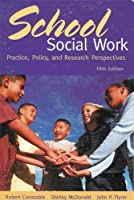 School Social Work: Practice, Policy, and Research Perspectives