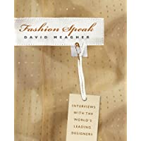 Fashion Speak: Interviews with the World's Leading Designers (English Edition)