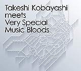 Takeshi Kobayashi meets Very Special Music Bloods[Analog]
