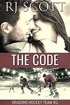 The Code (Ice Dragons Hockey Book 1) by [Scott, RJ]