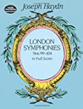 Haydn: London Symphonies: Nos. 99-104 in Full Score