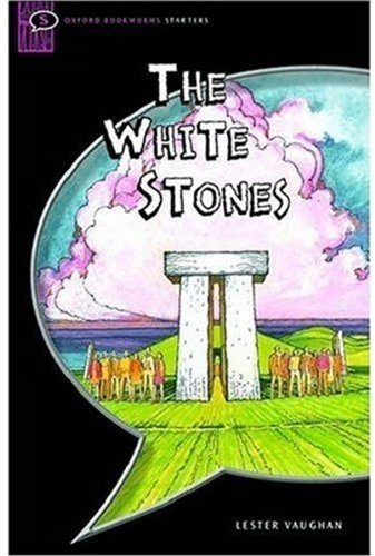 The White Stones: Interactive (Oxford Bookworms Starters)の詳細を見る