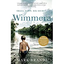 Wimmera: The bestselling Australian debut from the Crime Writers' Association Dagger winner