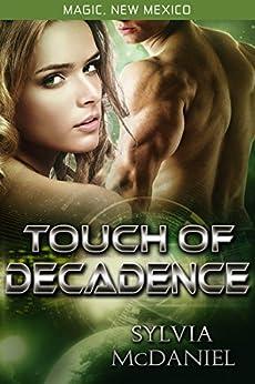Touch of Decadence: The Magic Mirror (Magic, New Mexico Book 29) by [McDaniel, Sylvia, Smith, S.E.]