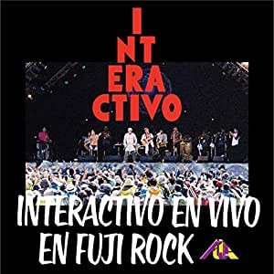 INTERACTIVO EN VIVO EN FUJI ROCK [解説 / 国内盤CD] (REXY-2)