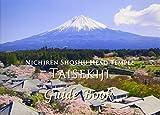 NICHIREN SHOSHU HEAD TEMPLE TAISEKIJI Guide Book
