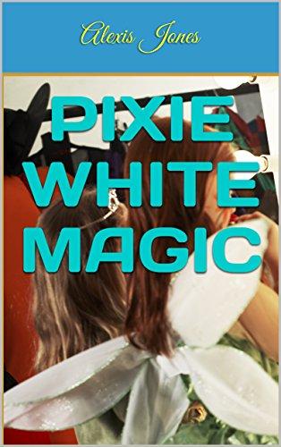 Pixie White Magic (English Edition)