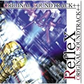 RefleX ORIGINAL SOUNDTRACK++[同人CD]