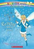Crystal the Snow Fairy (Rainbow Magic: the Weather Fairies)