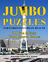 Jumbo Puzzles for Parkinson's Brain Health: 111 Fun & Easy Word Search Games