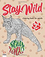 Stay wild 2: Coloring book for adults (Mandalas) - volume 2 - Anti stress – 25 coloring illustrations.