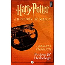 A Journey Through Potions and Herbology (A Journey Through… Book 2)