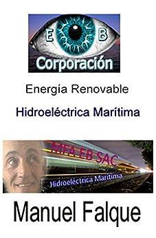Energia Renovable: Hidroeléctrica  Marítima (Spanish Edition) by [Ros, Laura Levy]