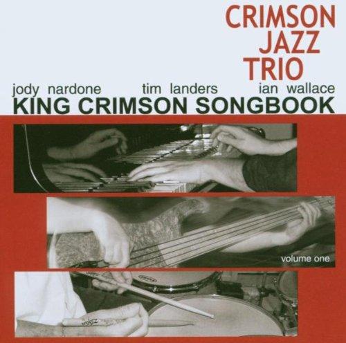 King Crimson Songbook 1