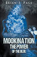 Mookination - The Power Of The Blue