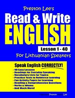 Preston Lee's Read & Write English Lesson 1 - 40 For Lithuanian Speakers