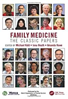 Family Medicine: The Classic Papers (WONCA Family Medicine)