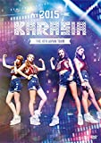 "KARA THE 4th JAPAN TOUR 2015""KARASIA"""
