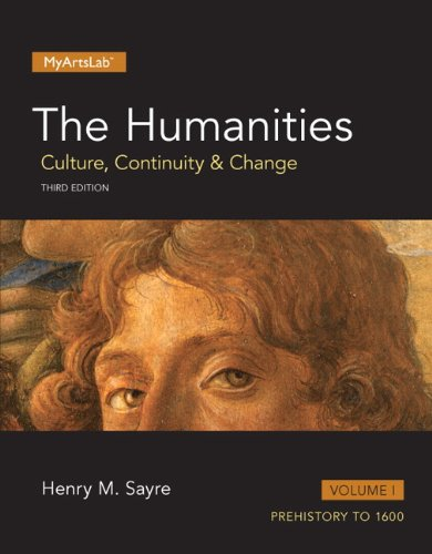 Download The Humanities: Culture, Continuity and Change, Volume 1 (3rd Edition) 0205973132