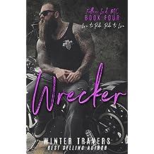 Wrecker (Fallen Lords MC Book 4)