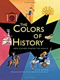 The Colors of History: How Colors Shaped the World 画像