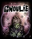 Ghoulie: A zombie fairy tale (English Edition)
