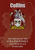 Collins: The Origins of the Collins Family and Their Place in History (Irish Clan Mini-Book)
